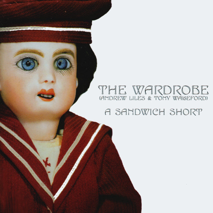 The Wardrobe ‎– A Sandwich Short
