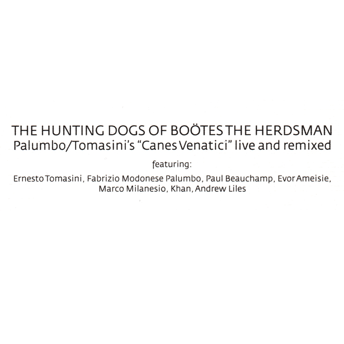 Palumbo / Tomasini ‎– The Hunting Dogs Of Boötes The Herdsman