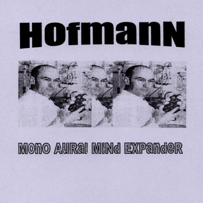 Hofmann  – Mono Aural Mind Expander