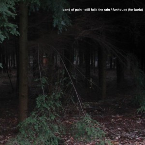 Band of Pain – STILL FALLS THE RAIN
