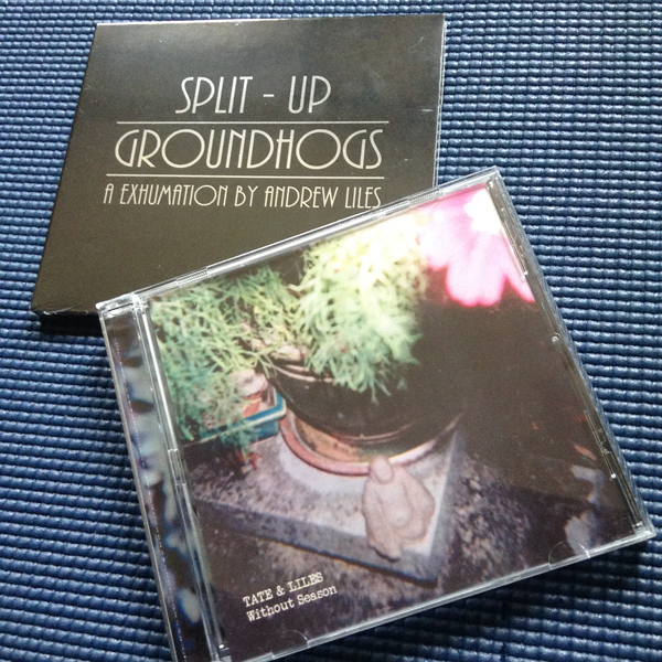 GROUNDHOGS: SPLIT–UP + TATE & LILES: WITHOUT SEASON