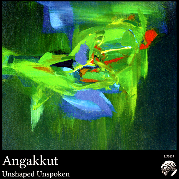 Angakkut – Unshaped Unspoken
