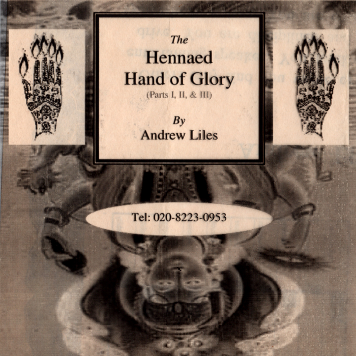 The Hennaed Hand Of Glory