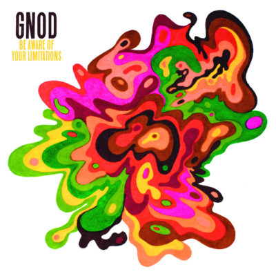 Gnod – Be Aware Of Your Limitations (Live At Roadburn 2017)